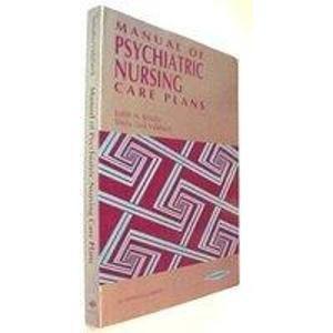 9780397550678: Manual of Psychiatric Nursing Care Plans