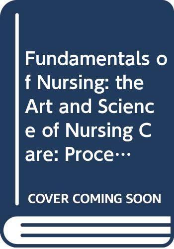Fundamentals of Nursing: the Art and Science: Taylor, Carol, Lillis,