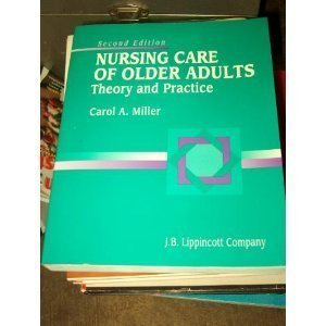 9780397550869: Nursing Care of Older Adults: Theory and Practice