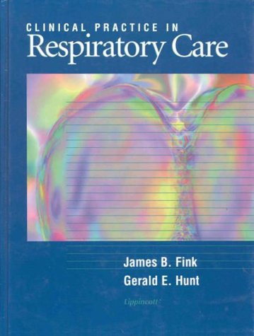 9780397550937: Clinical Practice in Respiratory Care