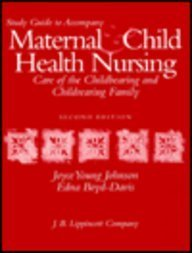 9780397551125: Maternal and Child Health Study Guide