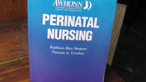 9780397551347: Awhonn Perinatal Nursing