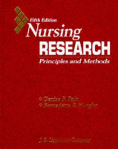 9780397551385: Nursing Research: Principles and Methods