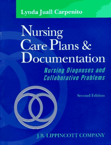 9780397551453: Nursing Care Plans and Documentation: Nursing Diagnosis and Collaborative Problems