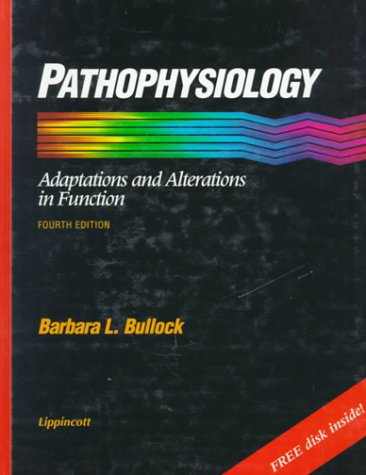 9780397551644: Pathophysiology: Adaptations and Alterations in Function