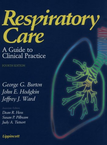 9780397551651: Respiratory Care: A Guide to Clinical Practice