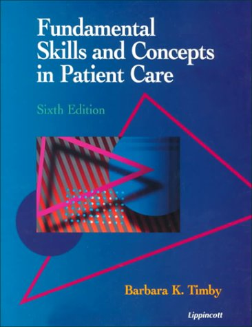 9780397551682: Fundamental Skills and Concepts in Patient Care