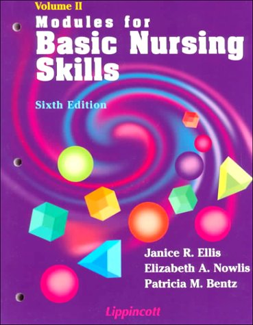 2: Modules for Basic Nursing Skills: Janice Rider Ellis