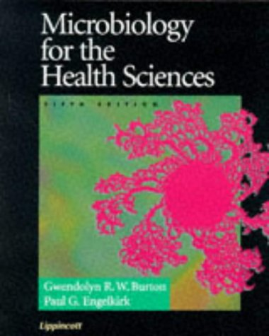 9780397551873: Microbiology for the Health Sciences (Microbiology for the Health Sciences, 5th ed)