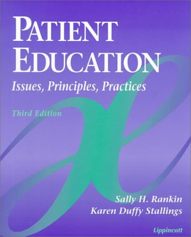9780397551941: Patient Education: Issues, Principles, Practices