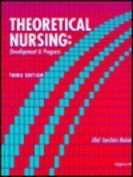 9780397552597: Theoretical Nursing: Development and Progress