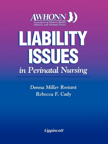 9780397552764: AWHONN's Liability Issues in Perinatal Nursing