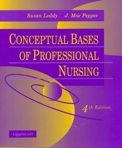 9780397552771: Conceptual Bases of Professional Nursing