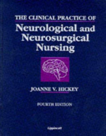 9780397553198: The Clinical Practice of Neurological and Neurosurgical Nursing
