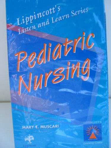 9780397553709: Pediatric Nursing (Two Audiocassettes) (Lippincott's Listen & Learn)