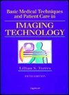 9780397553983: Basic Medical Techniques and Patient Care in Imaging Technology