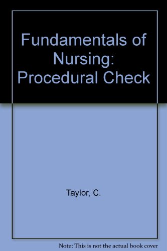 9780397554096: Procedure Checklists to Accompany Fundamentals of Nursing: The Art and Science of Nursing Care