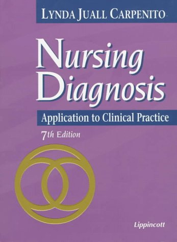 9780397554317: Nursing Diagnosis: Application to Clinical Practice (7th ed)