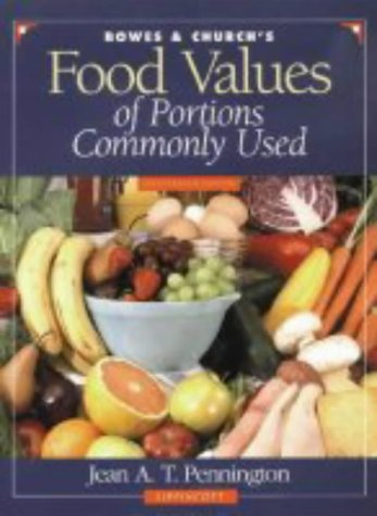 9780397554355: Food Values of Portions Commonly Used (Bowes & Church's Food Values of Portions Commonly Used)