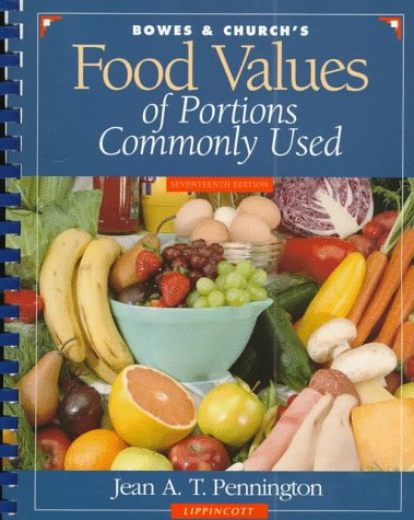 9780397554355: Bowes & Church's Food Values of Portions Commonly Used: Spiral (Bowes and Church's Food Values of Portions Commonly Used)
