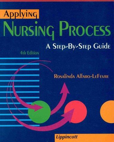 9780397554539: Applying Nursing Process: A Step-By-Step Guide
