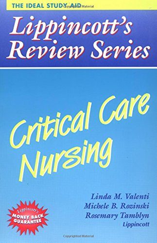 9780397554553: Lippincott's Review Series: Critical Care Nursing