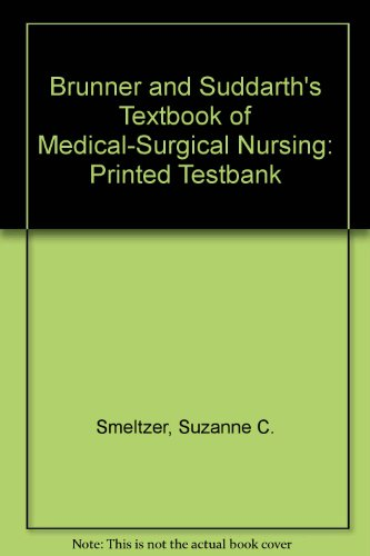 9780397557523: Brunner and Suddarth's Textbook of Medical-Surgical Nursing: Printed Testbank