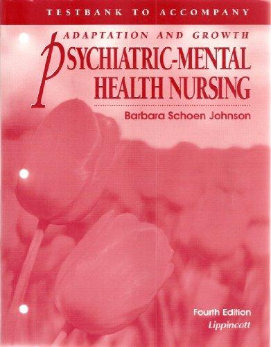 9780397557578: Psychiatric-Mental Health Nursing: Test Bank