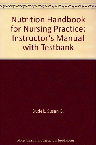 9780397557660: Nutrition Handbook for Nursing Practice: Instructor's Manual with Testbank