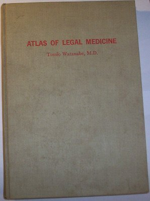 9780397580262: Atlas of legal medicine