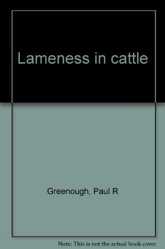 Lameness in cattle: Greenough, Paul R