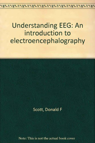 9780397581887: Understanding EEG: An introduction to electroencephalography