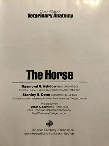 Colour Atlas Veterinary Anatomy Horse by Ashdown Raymond Done ...
