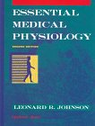 Essential Medical Physiology: Leonard R. Johnson