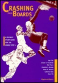 9780397584093: Crashing the Boards: A Friendly Study Guide for the Usmle Step 1