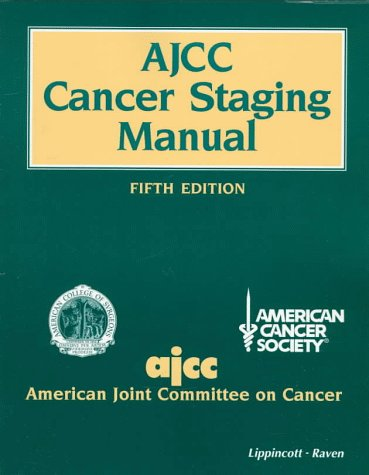 9780397584147: Ajcc Cancer Staging Manual