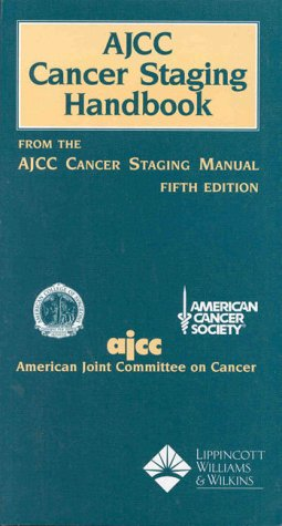 9780397584192: AJCC Cancer Staging Handbook: For the AJCC Cancer Staging Manual