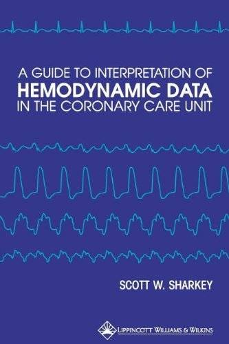 9780397587827: A Guide to Interpretation of Hemodynamic Data in the Coronary Care Unit