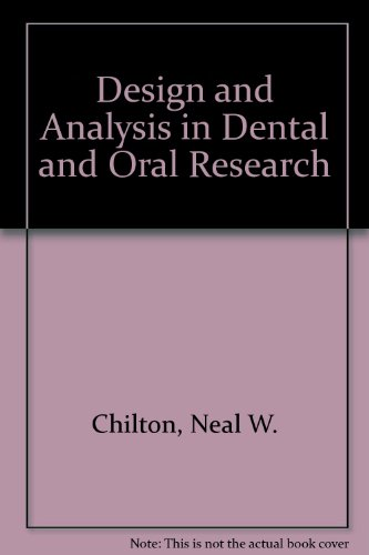 9780397590179: Design and Analysis in Dental and Oral Research