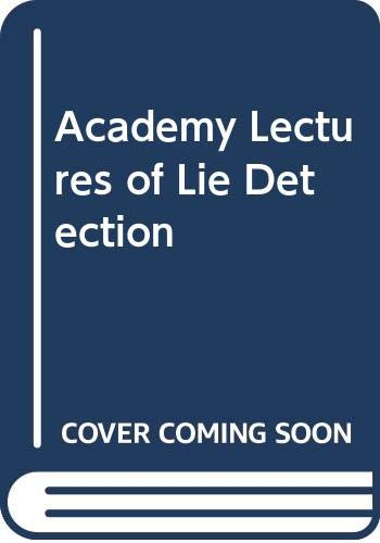 Academy Lectures of Lie Detection