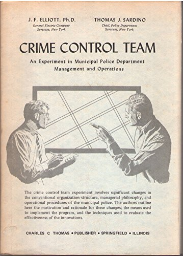 9780398005085: Crime Control Team: An Experiment in Municipal Police Department Management and Operations