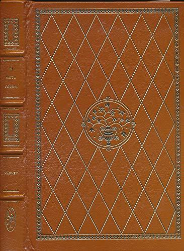 De Motu Cordis: Exercitatio Anatomica de Motu: William Harvey, Chauncey