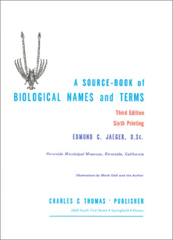 9780398009168: A Source-Book of Biological Names and Terms