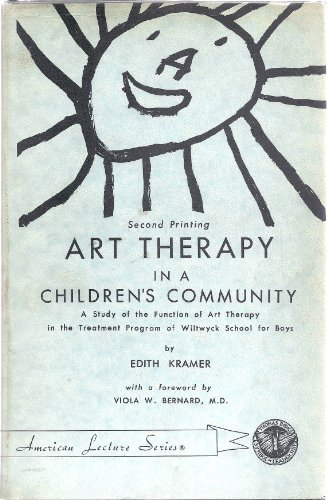 9780398010454: Art Therapy in a Children's Community: A Study of the Function of Art Therapy...