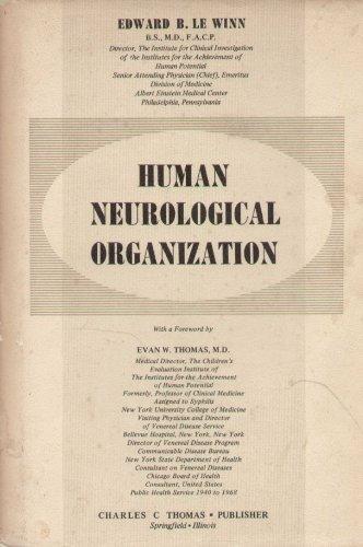 9780398011222: Human Neurological Organization,