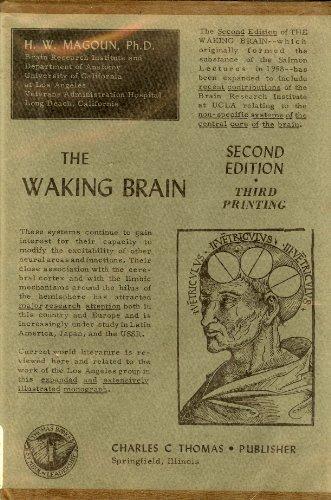 9780398012014: The Waking Brain.