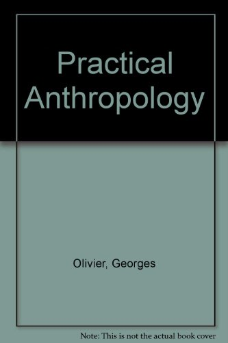 9780398014247: Practical Anthropology