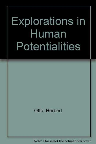 9780398014377: Explorations in Human Potentialities