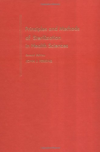 9780398014780: Principles and Methods of Sterilization in Health Sciences: Second Edition