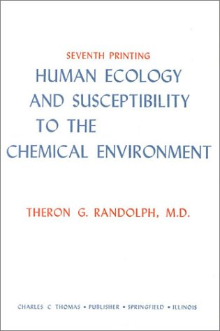 9780398015480: Human Ecology and Susceptibility to the Chemical Env